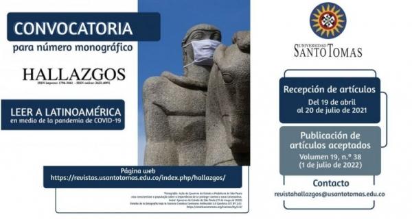 Convocatoria para Número Monográfico: Revista Hallazgos - Universidad Santo Tomás - Leer Latinoamérica en medio de la pandemia del Covid-19