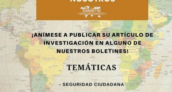 Convocatoria para publicar con el Centro de estudios en Seguridad y Paz